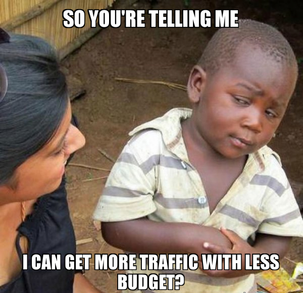 More traffic, less budget